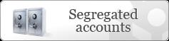 Segregated accounts